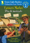 Farmers Market/Dia de mercado (Green Light Readers Level 2) Cover Image