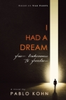I Had A Dream: from brokenness to freedom Cover Image