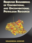 Reservoir Engineering of Conventional and Unconventional Petroleum Resources Cover Image
