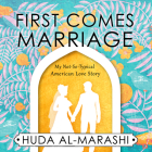 First Comes Marriage: My Not-So-Typical American Love Story Cover Image