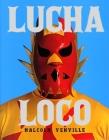 Lucha Loco Cover Image