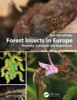 Forest Insects in Europe: Diversity, Functions and Importance Cover Image