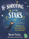 Shooting for the Stars: My Journey to Become Ireland's First Astronaut Cover Image