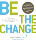 Be the Change!: Change the World. Change Yourself (Hundreds of Heads Survival Guides) Cover Image