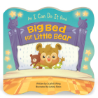 Big Bed for Little Bear (I Can Do It) Cover Image