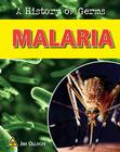 Malaria (History of Germs) Cover Image