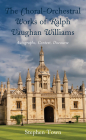 The Choral-Orchestral Works of Ralph Vaughan Williams: Autographs, Context, Discourse Cover Image