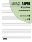 MUSIC PAPER NoteBook - Guitar Tablature Cover Image