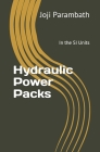 Hydraulic Power Packs: In the SI Units Cover Image