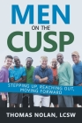 Men on the Cusp: Stepping Up, Reaching Out, Moving Forward Cover Image