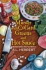 Murder with Collard Greens and Hot Sauce (A Mahalia Watkins Mystery #3) Cover Image
