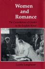 Women and Romance: The Consolations of Gender in the English Novel (Reading Women Writing) Cover Image