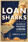 Loan Sharks: The Birth of Predatory Lending Cover Image