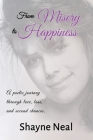 From Misery to Happiness: A poetic journey through love, loss, and second chances. Cover Image