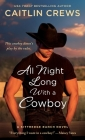All Night Long with a Cowboy: A Kittredge Ranch Novel Cover Image