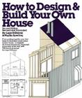 How to Design and Build Your Own House Cover Image