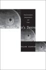 The Philosopheras Desire: Psychoanalysis, Interpretation, and Truth Cover Image