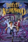 Thieves of Weirdwood: A William Shivering Tale Cover Image