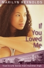 If You Loved Me (Hamilton High True-To-Life #7) Cover Image