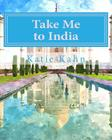 Take Me to India (World Adventures #5) Cover Image