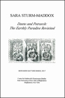 Dante and Petrarch: The Earthly Paradise Revisited: Bernardo Lecture Series, No. 7 Cover Image