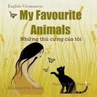 My Favourite Animals Những thú cưng của tôi: Dual Language Edition English-Vietnamese Cover Image