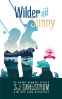 Wilder and Sunny: The Adventures of Wilder Good #3 Cover Image