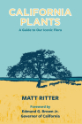 California Plants: A Guide to Our Iconic Flora Cover Image
