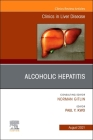 Alcoholic Hepatitis, an Issue of Clinics in Liver Disease, 25 (Clinics: Internal Medicine #25) Cover Image