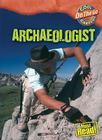 Archaeologist (Cool Careers (Cherry Lake)) Cover Image