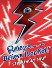 Ripley's Believe It or Not! Strikingly True Cover Image
