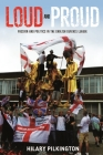 Loud and Proud: Passion and Politics in the English Defence League (New Ethnographies) Cover Image