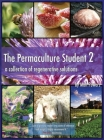 The Permaculture Student 2 - the Textbook 3rd Edition [Hardcover] Cover Image