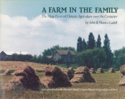 A Farm in the Family: The Many Faces of Ontario Agriculture Over the Centuries Cover Image