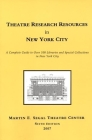 Theatre Research Resources in New York City Cover Image