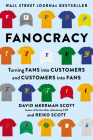 Fanocracy: Turning Fans into Customers and Customers into Fans Cover Image