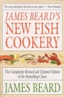 James Beard's New Fish Cookery Cover Image
