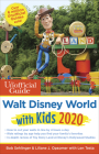 Unofficial Guide to Walt Disney World with Kids 2020 (Unofficial Guides) Cover Image