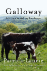 Galloway: Life In a Vanishing Landscape Cover Image