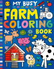 My Busy Farm Coloring Book Cover Image