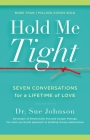 Hold Me Tight: Seven Conversations for a Lifetime of Love Cover Image