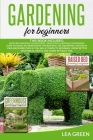 Gardening for Beginners: This Book Includes: Raised Bed Gardening for Beginners + Greenhouse Gardening for Beginners Cover Image