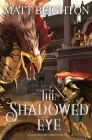 The Shadowed Eye (Shadowland Chronicles #2) Cover Image