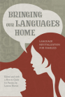 Bringing Our Languages Home: Language Revitalization for Families Cover Image