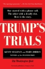 Trump's Trials: One started with a phone call. The other with a deadly riot. Here is the story. Cover Image
