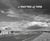 A Matter of Time, Volume 36: Route 66 Through the Lens of Change Cover Image