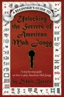 Unlocking the Secrets of American Mah Jongg: A step-by-step guide on how to play American Mah Jongg Cover Image