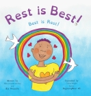 Rest is Best!: Best is Rest! Cover Image