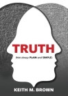 Truth: Not always plain and simple Cover Image