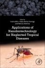Applications of Nanobiotechnology for Neglected Tropical Diseases Cover Image